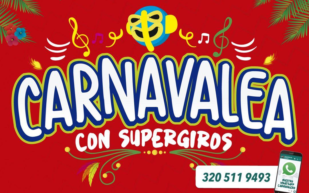 Carnavalea con SuperGIROS Atlántico